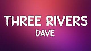 Dave - Three Rivers (Lyrics)