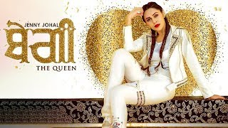 ਬੇਗੀ The Queen Jenny Johal New Punjabi Song Latest Punjabi Songs Punjabi Music Gabruu