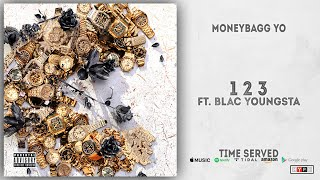 Moneybagg Yo - 1 2 3 Ft. Blac Youngsta (Time Served)