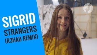 [Premiere] Sigrid Strangers (R3hab Remix)