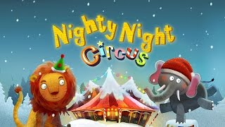 Gambar cover Nighty Night Circus - bedtime story & lullaby for kids (Fox and Sheep GmbH) - Best App For Kids