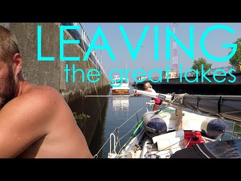 Leaving the Great Lakes - Lady K Sailing - Episode 20