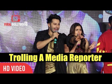 Varun Dhawan And Alia Bhatt Trolls A Media Reporter | Very Funny | Tamma Tamma Loge Song Launch