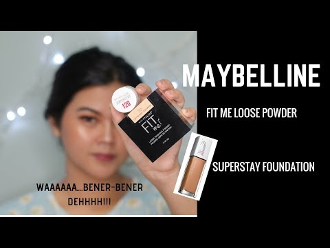 Review Maybelline Fit Me Loose Powder & Superstay Foundation 24hrs
