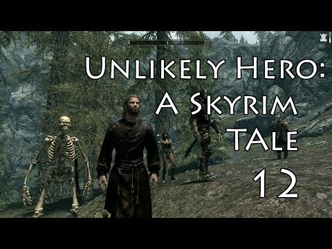 Unlikely Hero:A Skyrim Tale- Part 12 (Bloodlet Throne)