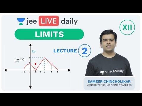 JEE Mains: Limits L 2 | Class 12 | Unacademy JEE | IIT Mathematics | Sameer Sir