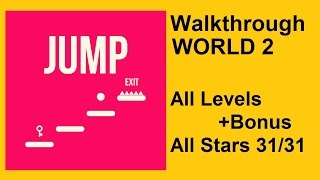 JUMP by KetchApp | Walkthrough #2 - World 2 All Levels 1-10 + Bonus Level, All Stars