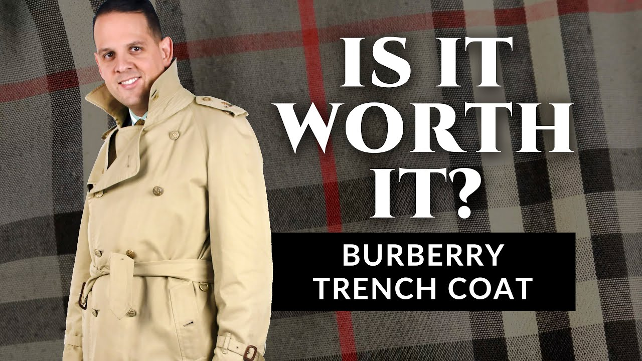 b8bfe335374 Is It Worth It? The Burberry Trench Coat — Gentleman's Gazette