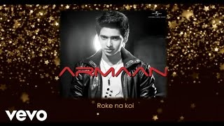 Watch Armaan Malik Roke Na Koi video