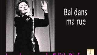 Edith Piaf   Bal dans ma rue