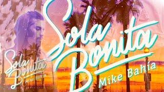 Mike Bahía - Sola Bonita l Acoustic Live ® Video