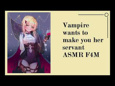 Vampire Makes You Her Servant (ASMR Roleplay) (f4m)