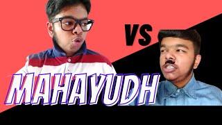 The ROFL Boy-   Mahayuddh  