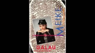 Full Album Meike - Galau (1990)