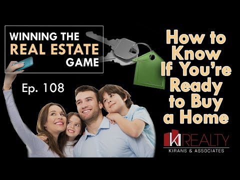 Episode 108:   How to know if you are ready to buy a home?