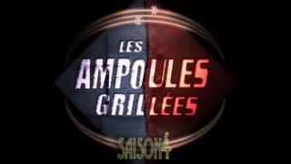 Les Ampoules Grillées Le Final (Saison 4)