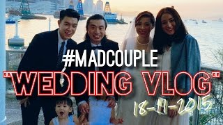 madcouple wedding vlog 醉爆結婚夜