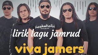 lirik lagu jamrud ( viva jamers)