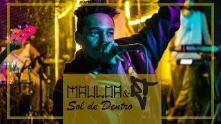 Baixar Mauloa e RT Mallone - Sol de Dentro | Ao Vivo