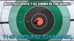The Most Accurate 7.62 Ammo In The World