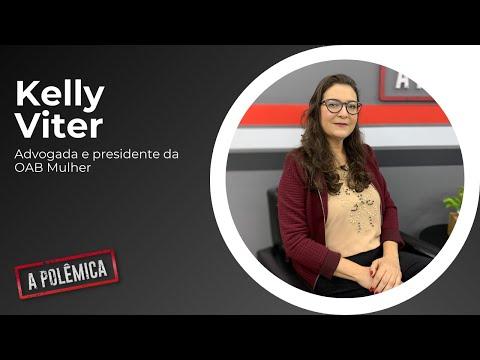 Entrevista com a advogada e presidente da OAB Mulher, Kelly Viter