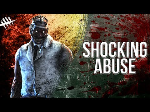 Shocking Abuse - Dead by Daylight - Killer #123 Doctor