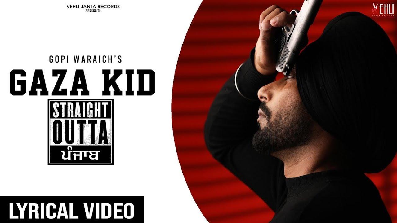 Gaza Kid (Lyrical Video) | Gopi Waraich | Straight Outta Punjab | New Punjabi Songs 2021