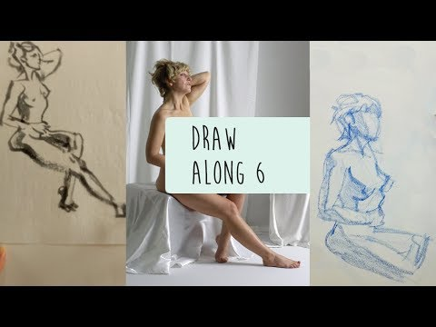 Draw Along Club 6 - practise life drawing with us