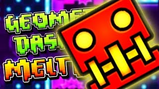I'M HAVING A MELTDOWN! | Geometry Dash Meltdown