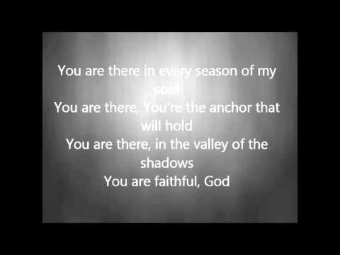 Chris Tomlin - Faithful with Lyrics