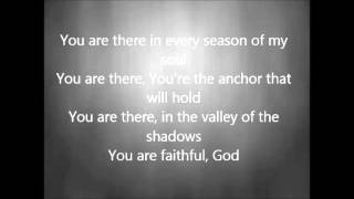 Chris Tomlin - Faithful with Lyrics
