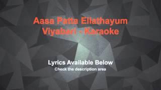Aasa Patta Ellathayum Karaoke Viyabari