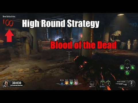 Blood of the Dead Fast and Easy High Round Strategy to Round 100 - Black Ops 4 Zombies