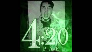 Pael - 4:20 pm