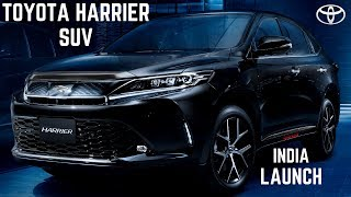 TOYOTA HARRIER SUV INDIA | 2020 TOYOTA HARRIER INDIA LAUNCH FEATURES | 2020 Toyota HARRIER INDIA SUV