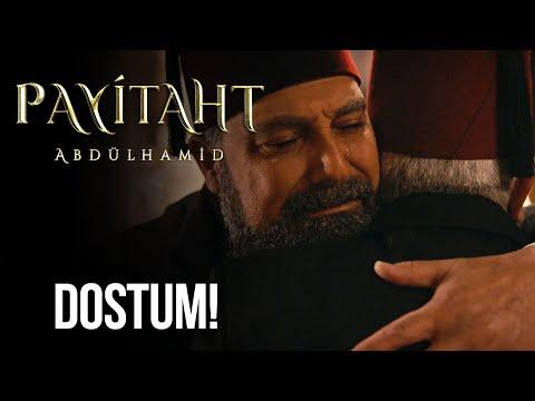 Abdülhamid Han, Dostuna