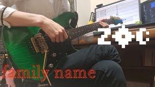 【ZOC】family name - ZOC   ギター 弾いてみた