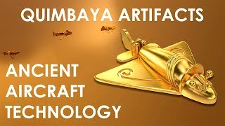 Quimbaya Artifacts  - Did Airplanes exist 1000 Years ago?