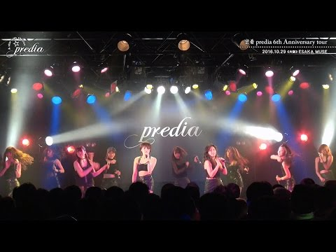 【「A star with 10 lines」 密着 predia 6th Anniversary tour】 day3 osaka