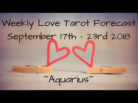 Aquarius *Doesn't get better than this!* ~ Sept 17th - 23rd 2018