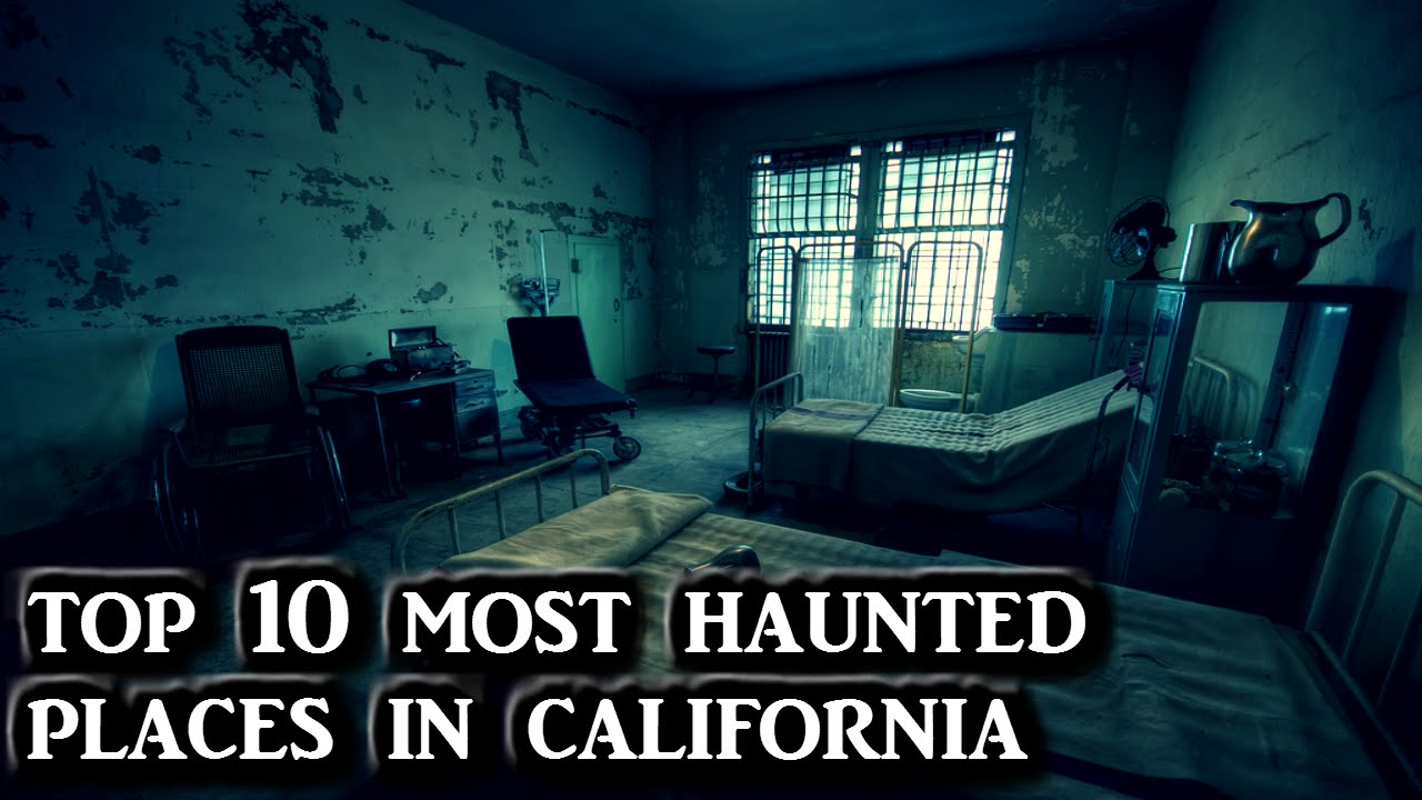 Haunted Places In Los Angeles Best Place 2017