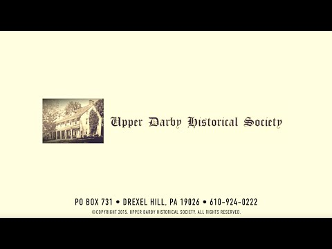 Upper Darby Historical Society -  Collenbrook House Tour (1080p HD)