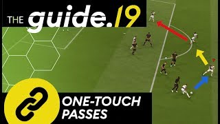 FIFA 19 Use ONETOUCH passes to make your PASSING game SMOOTHER and QUICKER  Passing Tutorial