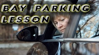 BAY PARKING LESSON. FULL VERSION