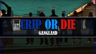 CoA.RP - Crip or Die - Gangland #Idlewood GC