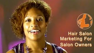 Hair Salon Marketing For Salon Owners