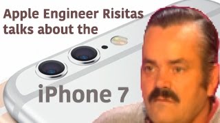 SHOCKING REVELATIONS: Apple Engineer Risitas Talks about the New 2016 iPhone 7 (ORIGINAL LEAKED)