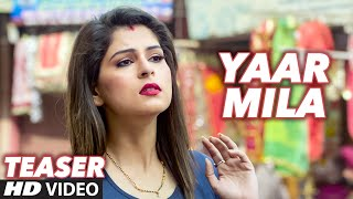 Yaar Mila Punjabi Song Teaser | Saazishq, Nawaab Singh | Releasing 19 June