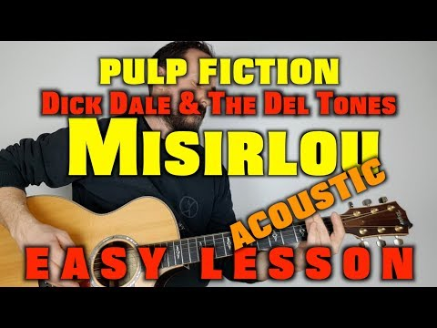 How to play Misirlou from Pulp Fiction (Dick Dale and the Del Tones) Acoustic