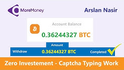 MoreMoney.io - Earn Free Bitcoin 2020   No Investment Captcha Typing Work - 0.362 Btc Payment Proof
